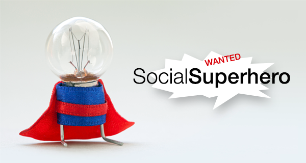 Social Superhero Wanted